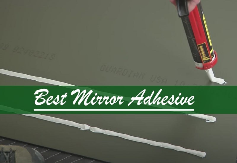 Best Mirror Adhesive
