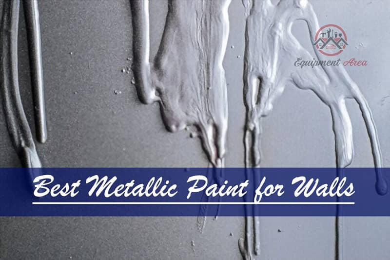 7 Best Metallic Paint for Walls for the Right Shine and Durability