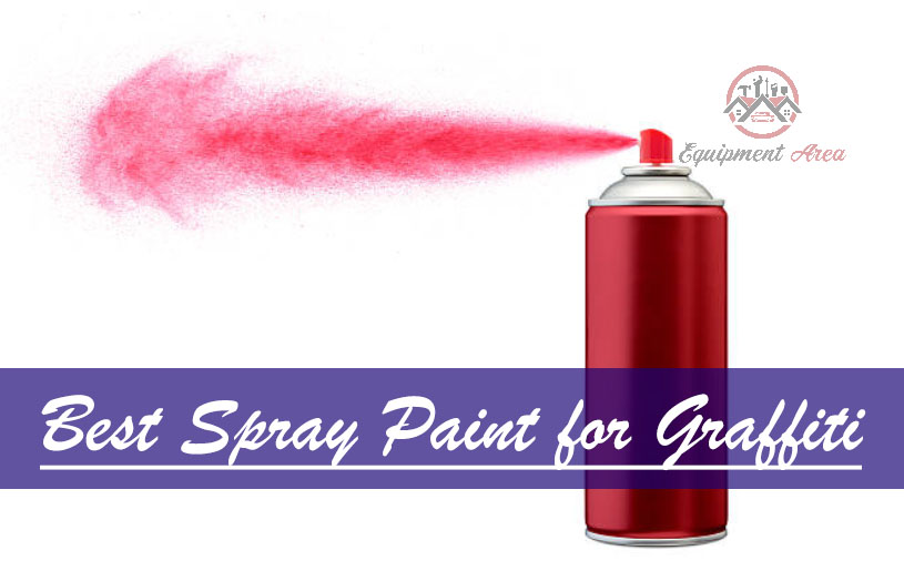 7 Best Spray Paint for Graffiti: Express Your Creative Flow