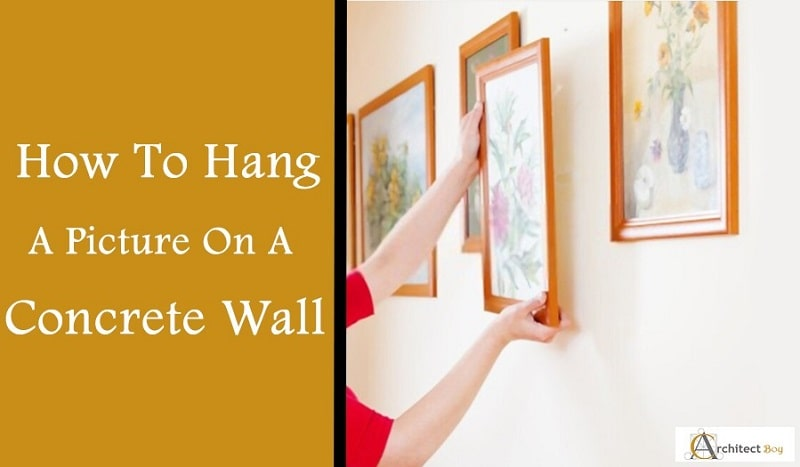 How To Hang A Picture On A Concrete Wall