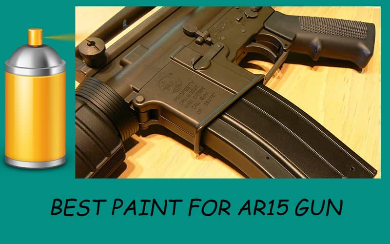 best touch up paint for ar 15