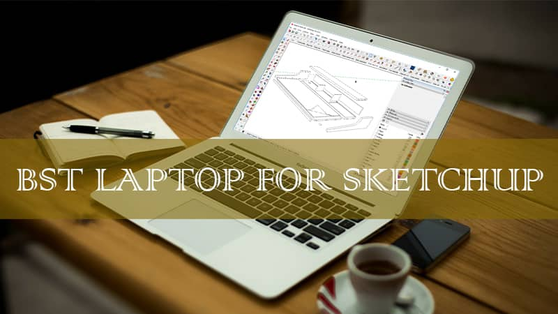 best computer for sketchup and rendering