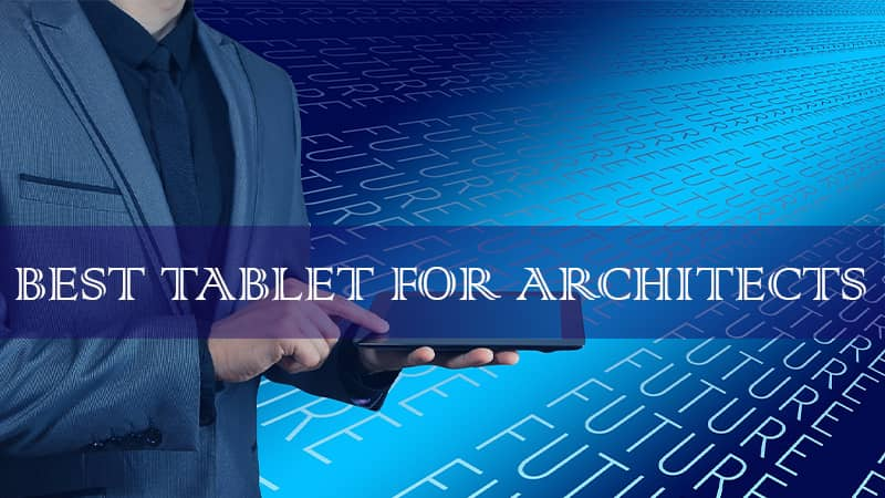 drawing tablets for architects